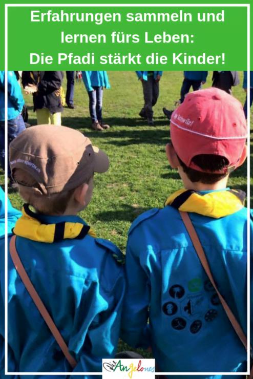 Die Pfadi stärkt die Kinder: Erfahrungen sammeln und lernen fürs Leben