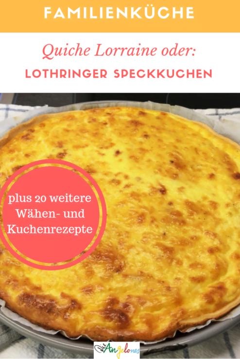 Rezept Quiche Lorraine Lothringer Speckkuchen