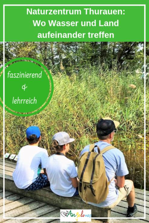 Familienausflug Naturzentrum Thurauen