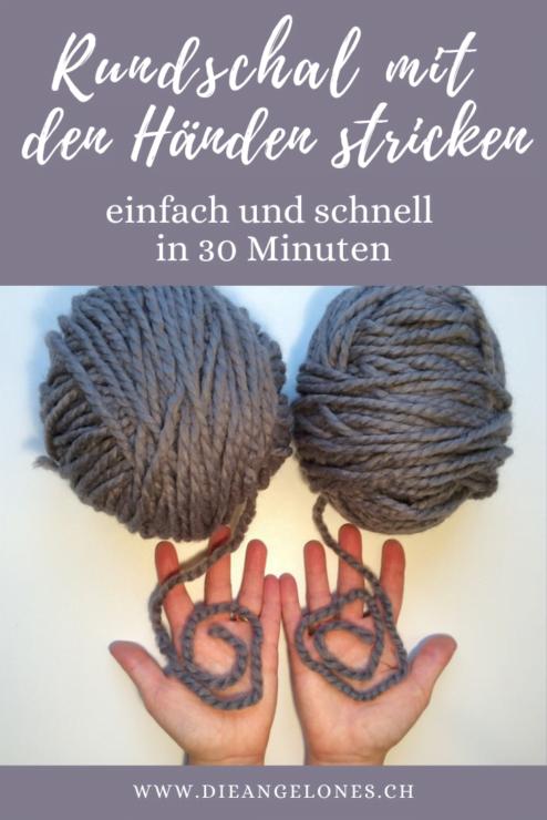 Wieso nicht einen Schal von Hand stricken? Ganz ohne Nadeln und in weniger als einer halben Stunde? Wir zeigen euch, wie ihr einfach und schnell einen Rundschal von Hand stricken könnt!