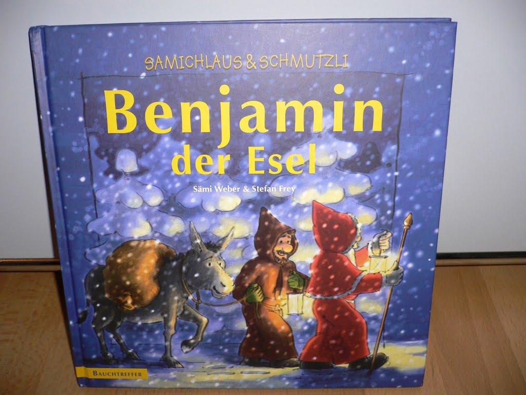 Benjamin der Esel - das einzige Kinderbuch mit einem Samichlaus und einem Schmutzli